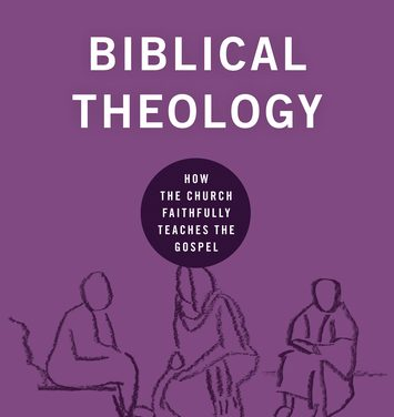 Biblical Theology – Nick Roark and Robert Cline (2018)