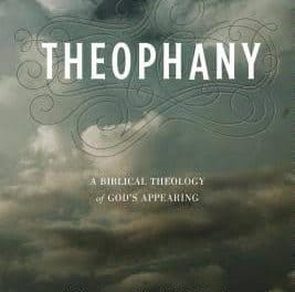Theophany: A Biblical Theology of God's Appearing – Vern Poythress