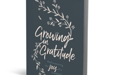 Growing in Gratitude by Mary Mohler