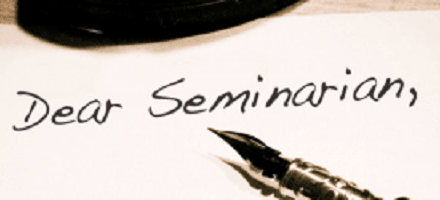 Ten Helpful Pieces of Advice to Seminary Students