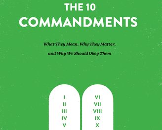 The Ten Commandments – Kevin DeYoung