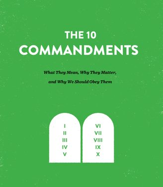 The Ten Commandments – Kevin DeYoung