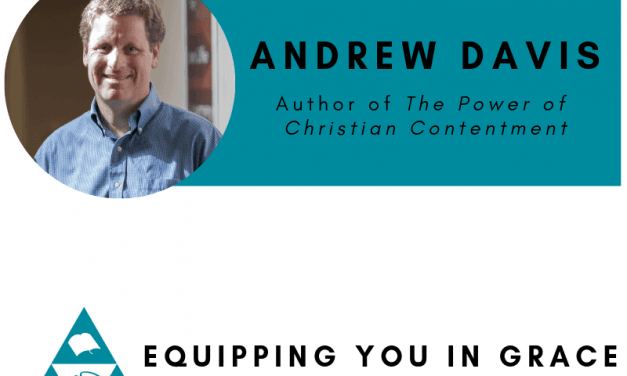 Andrew Davis- The Power of Christian Contentment: Finding Deeper, Richer Christ-Centered Joy