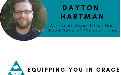 Dayton Hartman–Jesus Wins: The Good News of the End Times