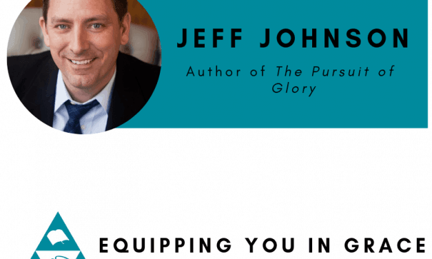 Jeffrey Johnson– The Pursuit of Glory: Finding Satisfaction in Christ Alone
