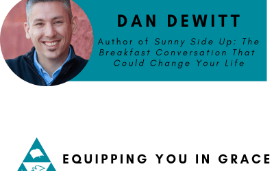 Dan Dewitt- Sunny Side Up- The Breakfast Conversation That Could Change Your Life
