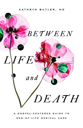 Between Life and Death – Kathryn Butler