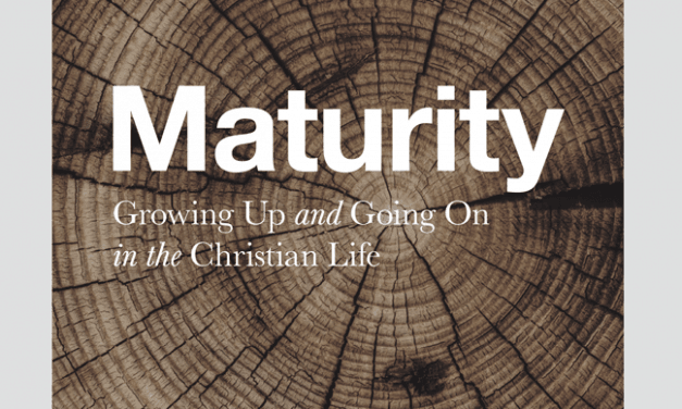 Maturity: Growing Up and Going on in the Christian Life – Sinclair Ferguson