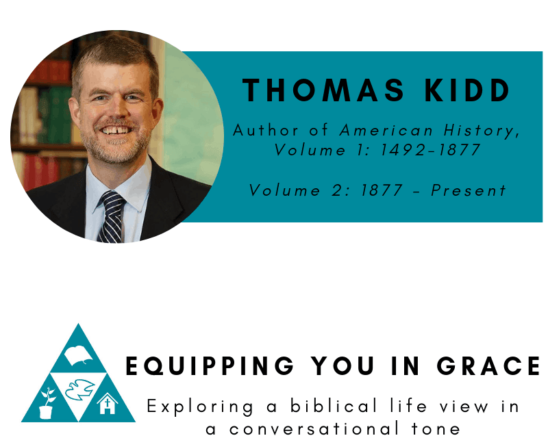 Thomas Kidd- American History, Volume 1 and 2