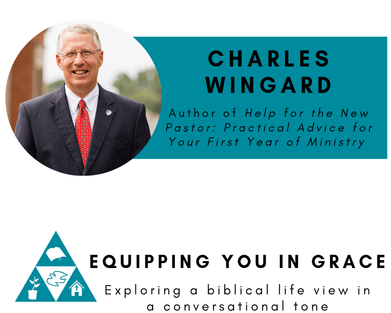 Charles Wingard- Help for New Pastors for Their First Years of Ministry