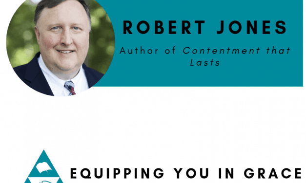 Robert Jones- Contentment that Lasts