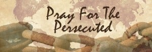 , Three Ways to Pray and Support Persecuted Christians, Servants of Grace