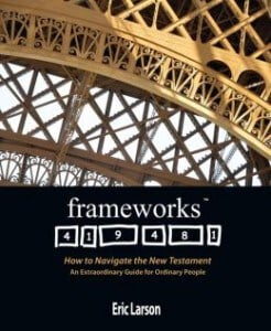 , Frameworks: How to Navigate the New Testament, Servants of Grace, Servants of Grace