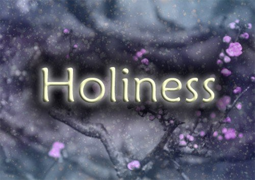 Holiness: Becoming a Vessel For Honor