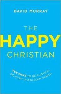 , The Happy Christian: Ten Ways to Be a Joyful Believer in a Gloomy World, Servants of Grace