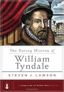 , The Daring Mission of William Tyndale, Servants of Grace