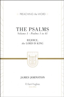 Preaching the Word: Psalms 1-41