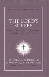 , The Lord's Supper: Remembering and Proclaiming Christ Until He Comes, Servants of Grace, Servants of Grace