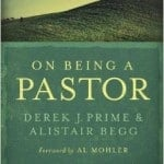 , On Being A Pastor Understanding Our Calling and Work, Servants of Grace