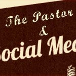 , Six Ways Pastors Can Use Social Media Wisely, Servants of Grace, Servants of Grace