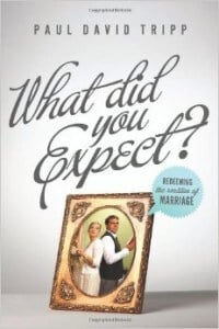 , What Did You Expect?: Redeeming the Realities of Marriage, Servants of Grace