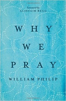 , Why We Pray, Servants of Grace