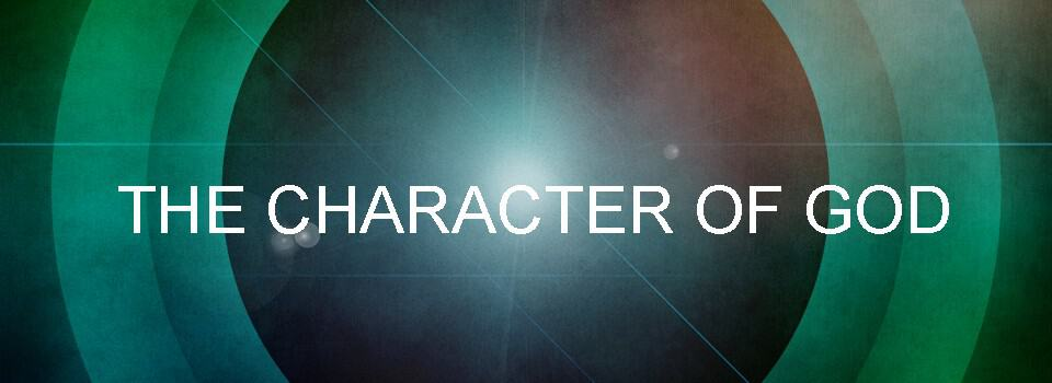 , Character of God Series Recap, Servants of Grace