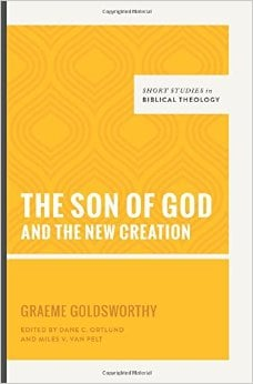 The Son of God and the New Creation