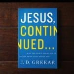 , Jesus, Continued…. Why The Spirit Inside You Is Better Than Jesus Beside You, Servants of Grace