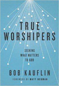 , True Worshipers: Seeking What Matters to God, Servants of Grace