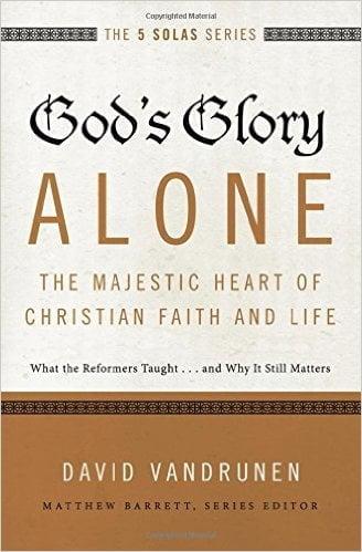Glory, God's Glory Alone: The Majestic Heart of Christian Faith And Life, Servants of Grace, Servants of Grace