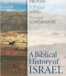 A Biblical History of Israel: Second Edition