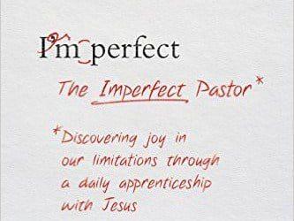 The Imperfect Pastor (Zack Eswine)