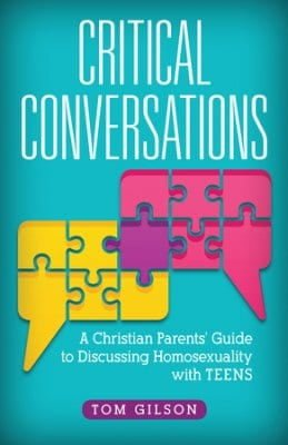 Critical, Critical Conversations: A Christian Parents' Guide to Discussing Homosexuality with Teens, Servants of Grace, Servants of Grace