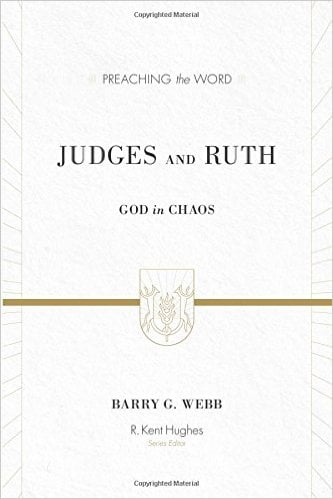 Ruth, Judges and Ruth: God in Chaos, Servants of Grace