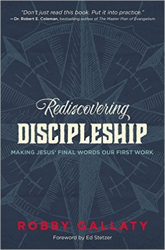 Rediscovering, Rediscovering Discipleship: Making Jesus' Final Words Our First Work, Servants of Grace