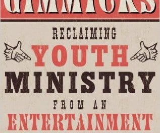 Give Up the Gimmicks, Youth Pastors