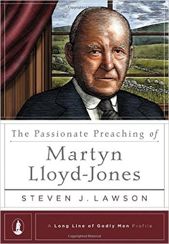 Passionate, The Passionate Preaching of Martyn Lloyd-Jones (A Long Line of Godly Men Profile), Servants of Grace