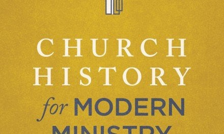 Church History for Modern Ministry by Dayton Hartman