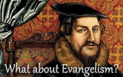 Evangelism, Missions, and Calvinism