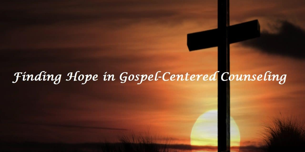 Finding, Finding Hope in Gospel-Centered Counseling, Servants of Grace