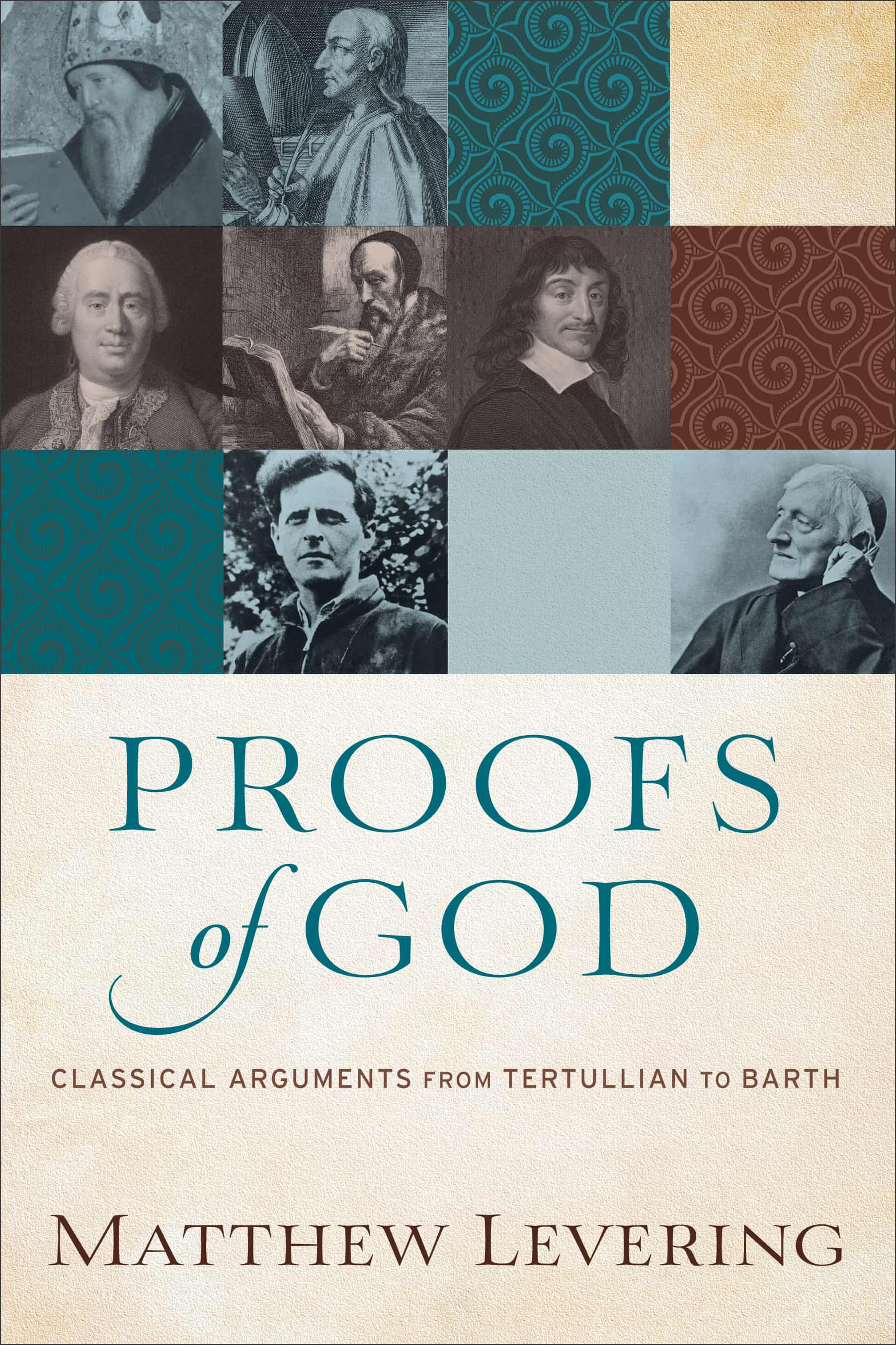 Arguments, Proofs of God: Classical Arguments from Tertullian to Barth, Servants of Grace, Servants of Grace