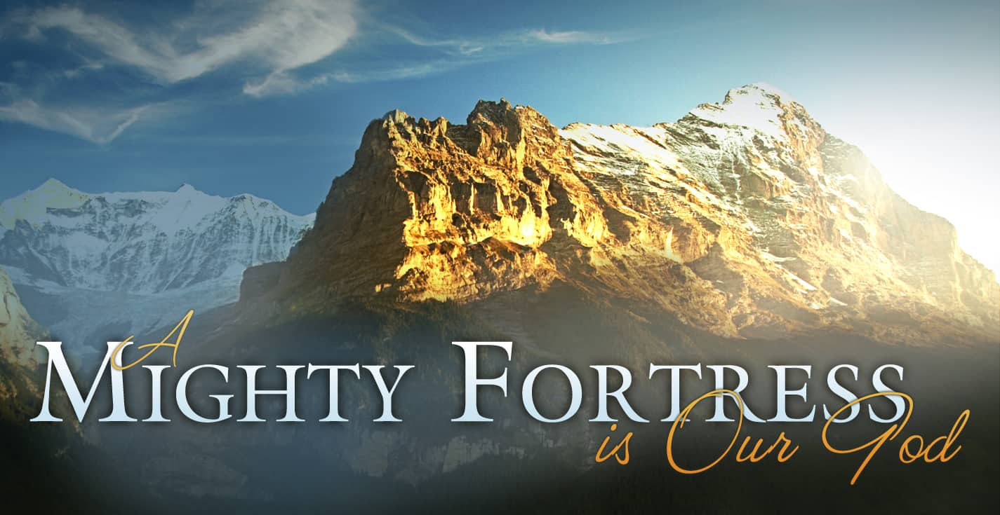 Fortress, God Is Our Fortress, Servants of Grace, Servants of Grace