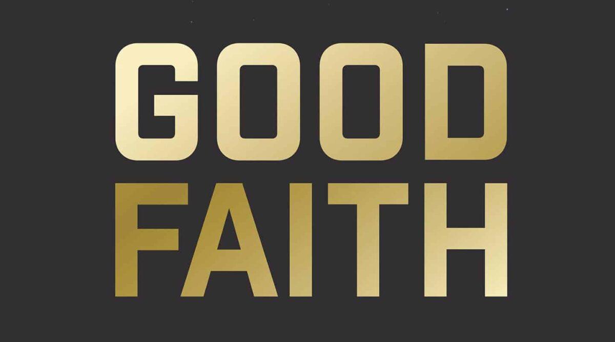 Good, GOOD FAITH by David Kinnaman & Gabe Lyons, Servants of Grace