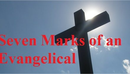 Seven Marks of an Evangelical