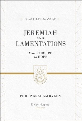 Jeremiah, Jeremiah and Lamentations: From Sorrow to Hope (Preaching the Word, Philip Graham Ryken), Servants of Grace, Servants of Grace