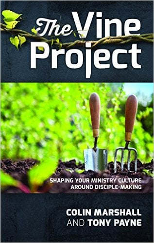 """Vine, """"The Vine Project"""" by Colin Marshall and Tony Payne, Servants of Grace, Servants of Grace"""