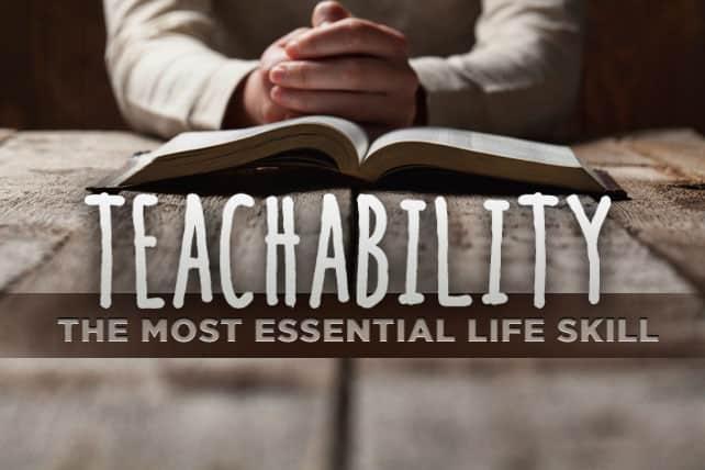 Teachability, Teachability, Servants of Grace, Servants of Grace