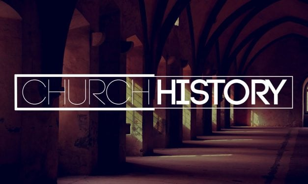 Knowing Your Roots: The Place of Church History in the Christian Life