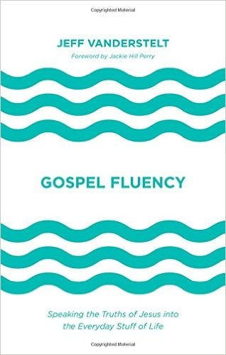 Fluency, Gospel Fluency: Speaking the Truths of Jesus in the Everyday Stuff of Life, Servants of Grace